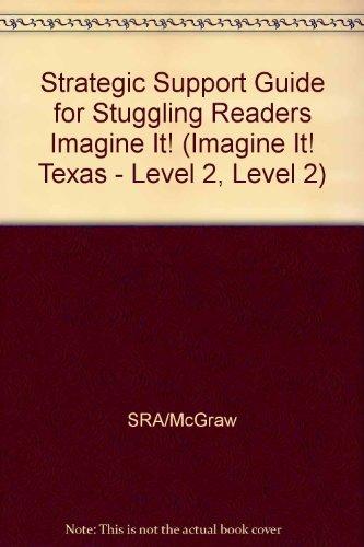 Strategic Support Guide for Stuggling Readers Imagine: SRA/McGraw