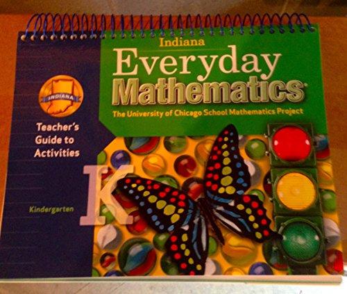 9780076559725: Indiana Everyday Mathematics Teachers Guide to Activities Grade K