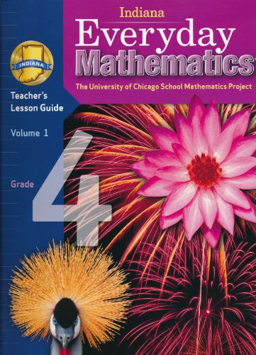 9780076559756: Indiana Everyday Mathematics Teacher's Lesson Guide Grade 4 Volume 1