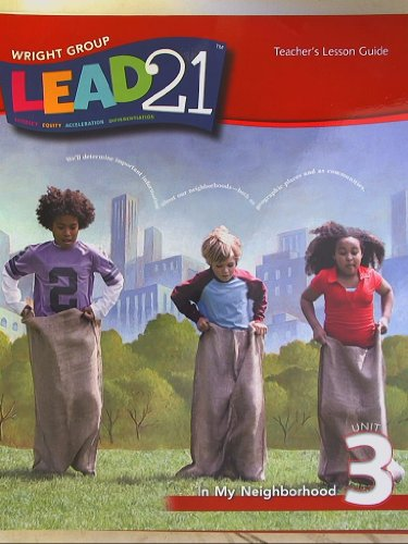 9780076567652: Lead 21, Teacher's Lesson Guide, Grade 1 Unit 3 In My Neighborhood
