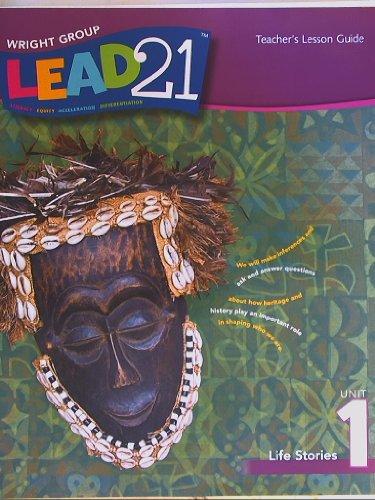 9780076567751: Lead 21 Teacher's Lesson Guide, Grade 4 Unit 1 Life Stories