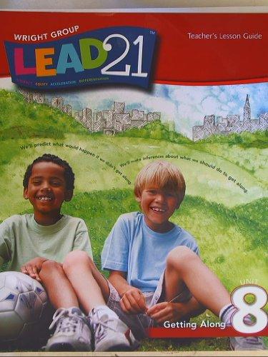 9780076574285: Lead 21, Teacher's Lesson Guide Grade 1 Unit 8 Getting Along