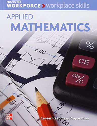 9780076574810: Workplace Skills Applied Mathematics (Career Readiness Preparation, correlated to Workplace Skills)