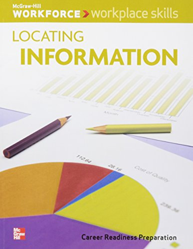 9780076574827: Locating Information - Career Readiness Preparation (Workplace Skills)