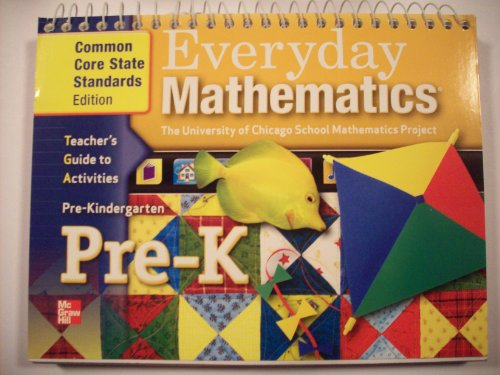 9780076575107: Everyday Mathematics Pre-K Teacher's Guide to Activities (The University of Chicago School Mathematics Project)