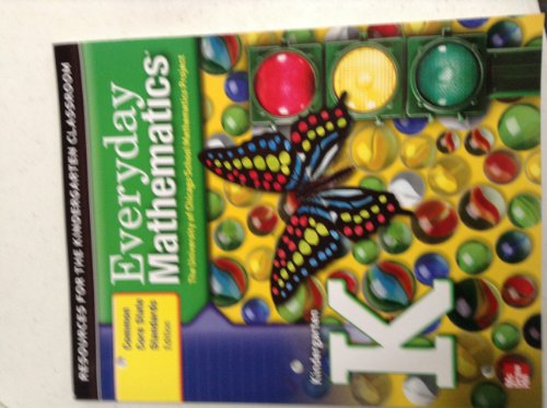 9780076575848: Everyday Mathematics, Resources for the Kindergarten Classroom, Common Core State Standards Edition
