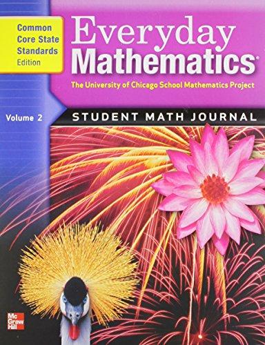 9780076576425: Everyday Mathematics: Student Math Journal, Grade 4, Vol. 2