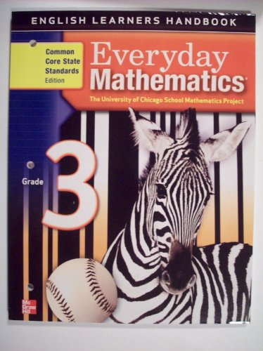 9780076576555: Everyday Mathematics, Grade 3, English Learners Handbook (The University of Chicago School Mathematics Project)