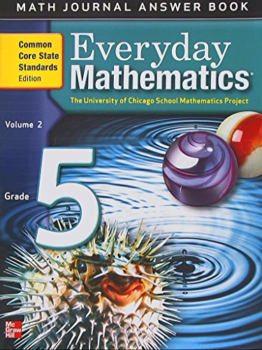 9780076576753: Everyday Mathematics, Math Journal Answer Book, Grade 5, Volume 2, Common Core State Standards Edition, 9780076576753, 0076576752