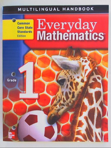 9780076576777: Everyday Mathematics, Grade 1, Multilingual Handbook, Common Core State Standards Isbn 9780076576777 0076576779