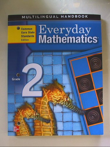 9780076576784: Everyday Mathematics, Grade 2, Multilingual Handbook