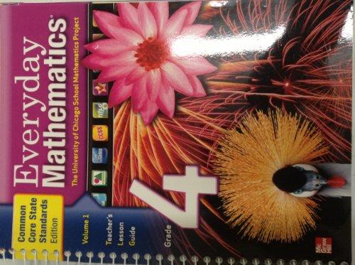9780076576814: Everyday Mathematics, Grade 4, Vol. 1, Teacher's Lesson Guide, Common Core State Standards