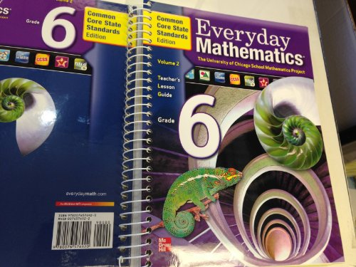 9780076576920: Everyday Mathematics Grade 6 Volume 2 Teacher's Lesson Guide, Common Core State Standards Edition