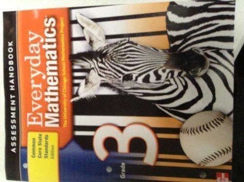 9780076577019: Everyday Mathematics, Grade 3, Assessment Handbook, (CCSS Edition) UCSMP
