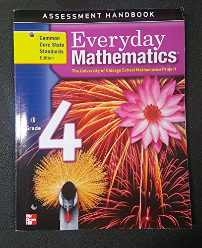 9780076577026: Everyday Mathematics Assessment Handbook Grade 4 Common Core State Standards Edition
