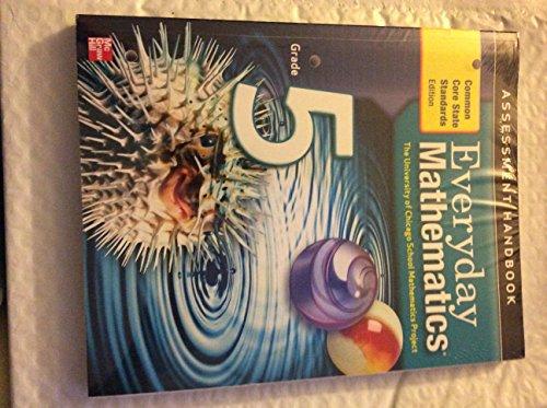 Everyday Mathematics, Grade 5, Assessment Handbook, (Common: Jean Bell, et