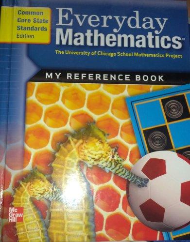 Everyday Mathematics My Reference Book: Mary Ellen Dairyko,