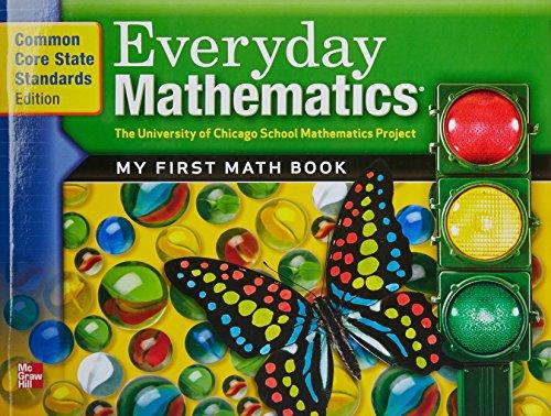 9780076577781: Everyday Mathematics, Grade K, Common Core State Standards Edition