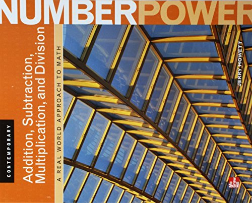 9780076577941: Contemporary Number Power, Vol. 1: Addition, Subtraction, Multiplication, and Division: A Real World Approach to Math, Student Edition