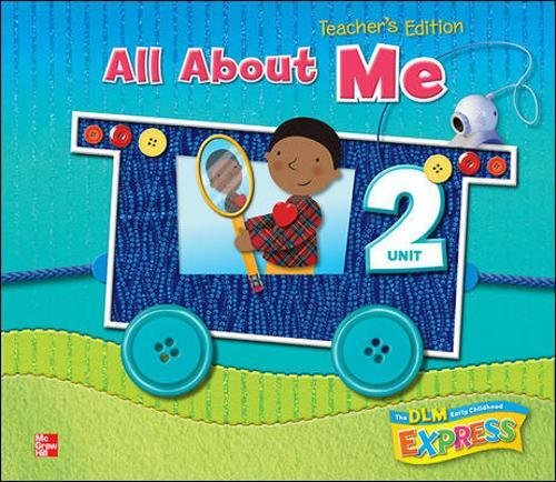 9780076580804: DLM Early Childhood Express, Teacher's Edition Unit 2 All About Me (EARLY CHILDHOOD STUDY)
