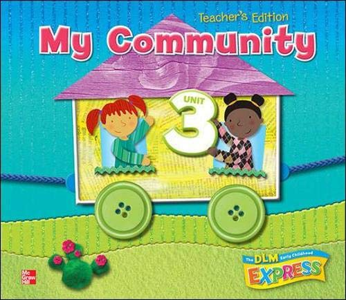 9780076580811: DLM Early Childhood Express, Teacher's Edition Unit 3 My Community