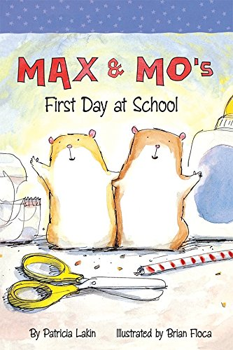9780076581726: Max and Mo's First Day At School