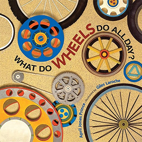 9780076581801: What Do Wheels Do All Day? Little Book (EARLY CHILDHOOD STUDY)