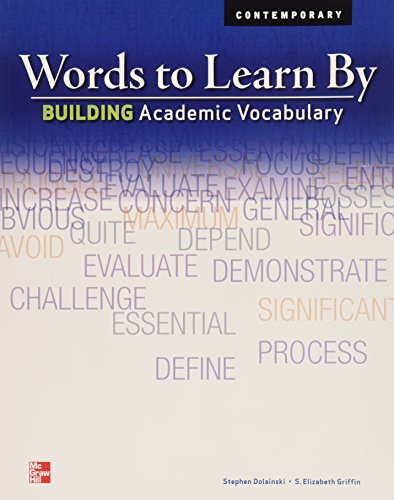 9780076586325: Words to Learn By: Building Academic Vocabulary, Student Edition (Vocabulary Exercises)