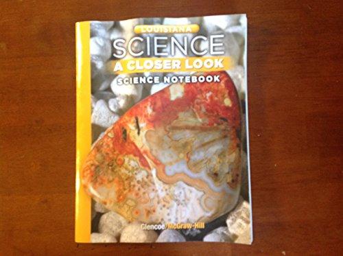 9780076587001: Louisiana SCIENCE-A CLOSER LOOK Workbook Grade 8