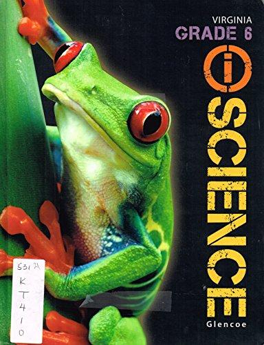 9780076587056: Glencoe I Science Virginia Grade 6