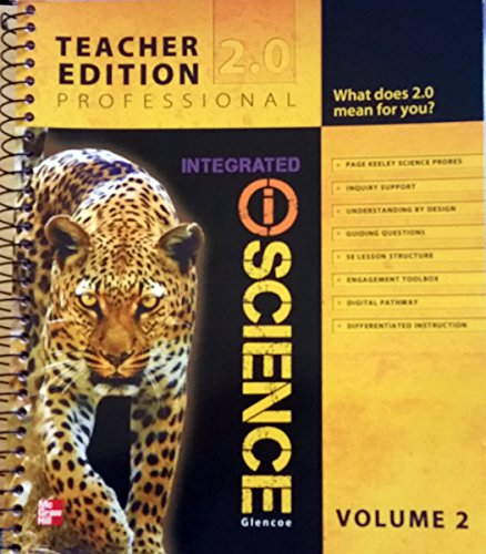 Glencoe Integrated iScience, Professional, Vol. 2, Teacher Edition 2.0: Hill, Mcgraw