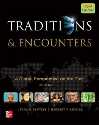 9780076594382: Traditions & Encounters: A Global Perspective on the Past: AP Edition