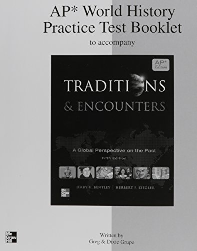 9780076594474: AP World History Practice Test Booklet to accompany Traditions & Encounters Fifth Edition ISBN 0076594475 9780076594474 2011