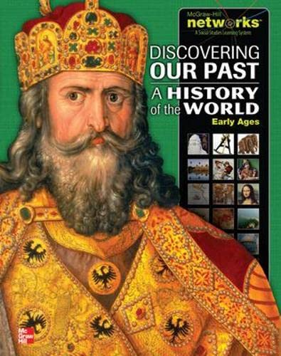 9780076594740: Discovering Our Past: A History of the World- Early Ages (MS World History)