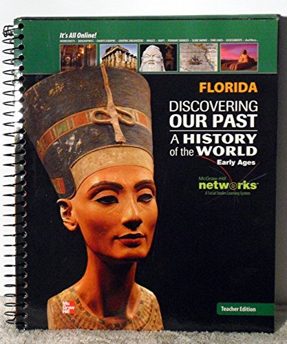 9780076595457: A History of the World: Early Ages, Florida Teacher Edition