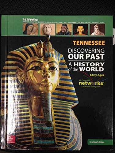 9780076596348: Discovering Our Past: A History of the World - Tennessee Teacher's Edition