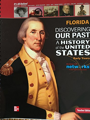 9780076596706: Discovering Our Past - A History of the United States: Early Years, Florida Teacher Edition