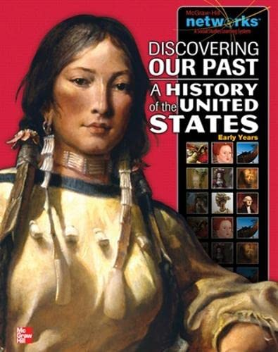 9780076596867: Discovering Our Past: A History of the United States-Early Years (The American Journey to 1877)