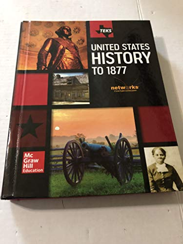 9780076598106: Teks United States History to 1877 Student Edition