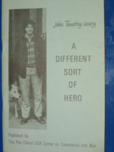 9780076598649: John Timothy Leary: A Different Sort of Hero