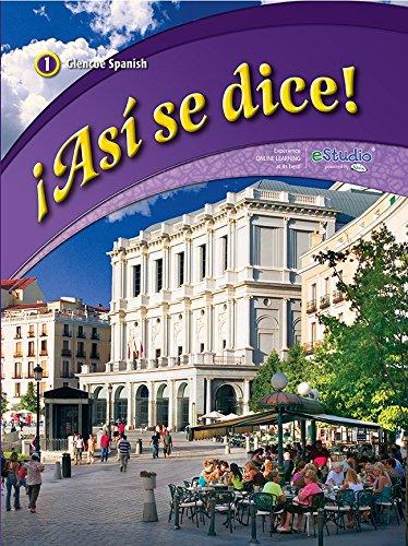 9780076604234: Asi Se Dice! Level 1, Student Edition (Glencoe Spanish, Level 1)