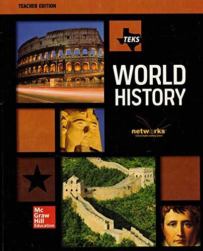 Teks World History Teacher Edition Networks Social Studies Learning System: Hill, TEKS McGraw
