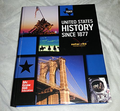 TEKS United States History Since 1877: Appleby, Joyce; Brinkley,