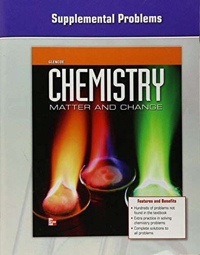 9780076613670: Chemistry: Matter & Change, Supplemental Problems (GLENCOE CHEMISTRY)