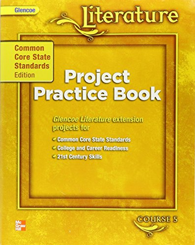 Glencoe Literature Course 5 Project Practice Book