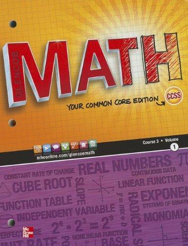 Math, Course 3, Vol. 1 (Common Core: Education, McGraw-Hill