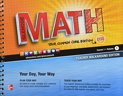 9780076619054: Glencoe Math Common Core, Course 1, Vol. 1, Teacher's Walkaround Edition