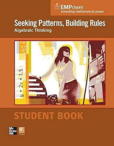 9780076620883: EMPower Math, Seeking Patterns, Building Rules: Algebraic Thinking, Student Edition