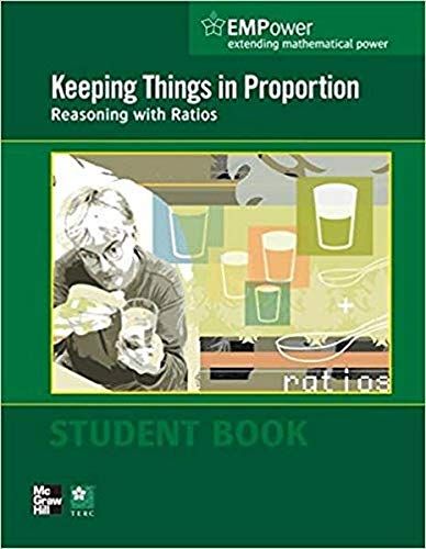 9780076620937: EMPower Math, Keeping Things in Proportion: Reasoning with Ratios, Student Edition