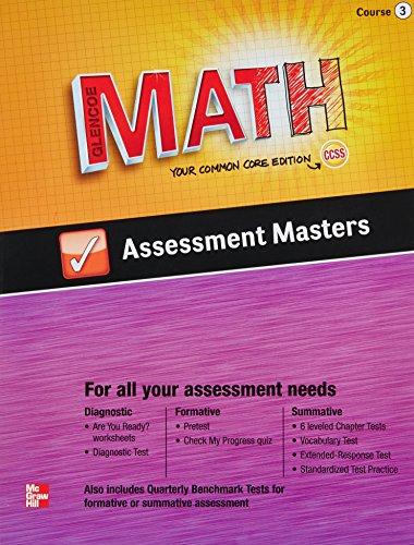 9780076623297: Glencoe Math Your Common Core Edition CCSS Course 3 Assessment Masters